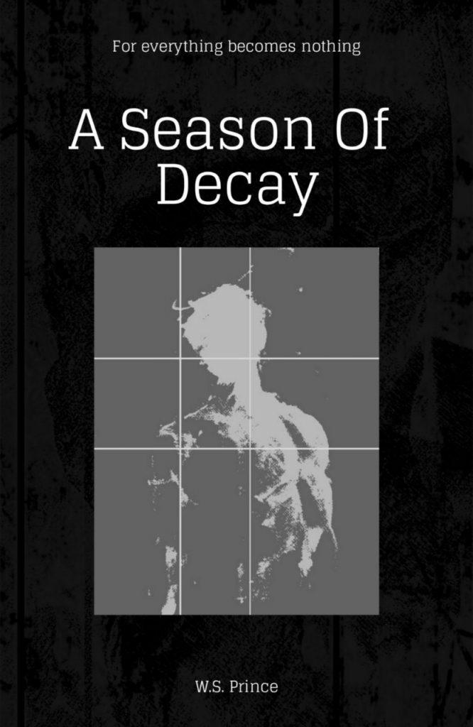 Book Cover: A Season of Decay